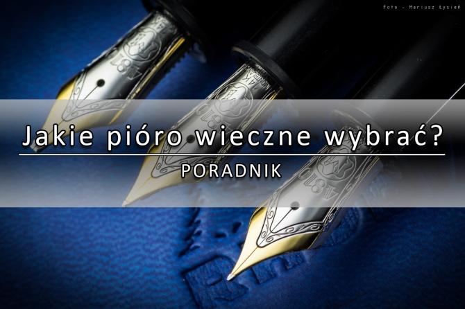 poradnik_jakie_pioro_wybrac